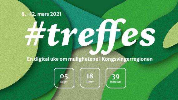 #TREFFES – EN DIGITAL UKE OM MULIGHETENE I KONGSVINGERREGIONEN 8.-12. mars